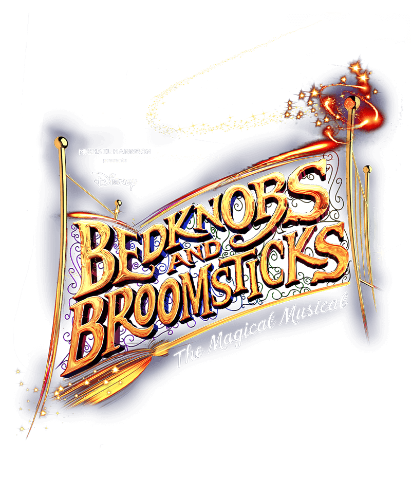 Bedknobs & Broomsticks the Musical | Official website